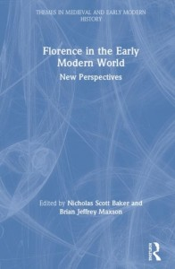 Florence in the Early Modern World