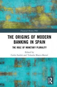 The Origins of Modern Banking in Spain