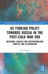 US Foreign Policy Towards Russia in the Post-Cold War Era