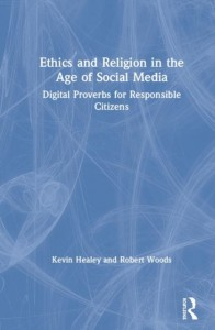 Ethics and Religion in the Age of Social Media