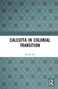Calcutta in Colonial Transition