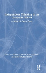 Independent Thinking in an Uncertain World