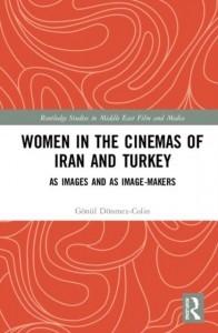 Women in the Cinemas of Iran and Turkey