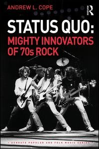 Status Quo: Mighty Innovators of 70s Rock