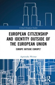 European Citizenship and Identity Outside of the European Union