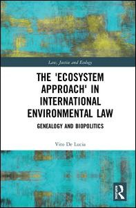 The 'Ecosystem Approach' in International Environmental Law