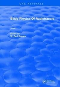 Revival: Basic Physics Of Radiotracers (1983)