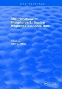 Revival: Handbook of Phosphorus-31 Nuclear Magnetic Resonance Data (1990)