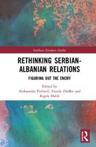 Rethinking Serbian-Albanian Relations