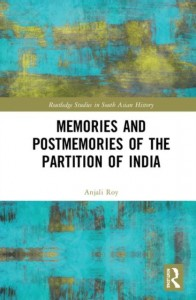 Memories and Postmemories of the Partition of India