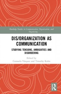 Dis/organization as Communication