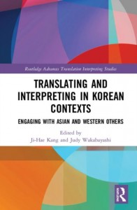 Translating and Interpreting in Korean Contexts