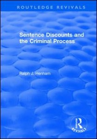 Sentence Discounts and the Criminal Process
