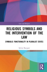 Religious Symbols and the Intervention of the Law