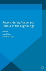 Reconsidering Value and Labour in the Digital Age