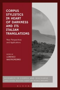 Corpus Stylistics in Heart of Darkness and Its Italian Translations