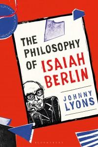 The Philosophy of Isaiah Berlin