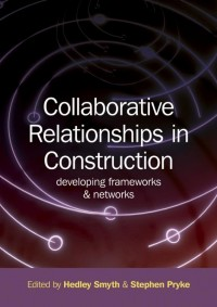 Collaborative Relationships in Construction