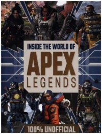 Inside the World of Apex Legends 100% Unofficial