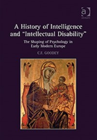 "A History of Intelligence and ""Intellectual Disability"""