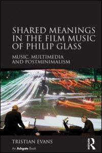 Shared Meanings in the Film Music of Philip Glass