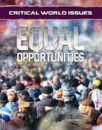 Critical World Issues: Equal Opportunities