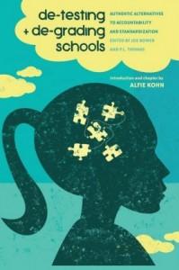 De-Testing and De-Grading Schools