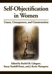 Self-Objectification in Women