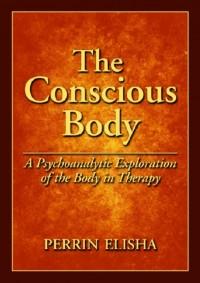 The Conscious Body