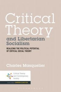 Critical Theory and Libertarian Socialism