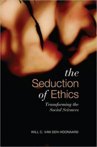The Seduction of Ethics