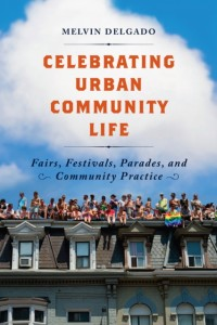 Celebrating Urban Community Life