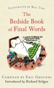 The Bedside Book of Final Words