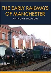 Early Railways of Manchester