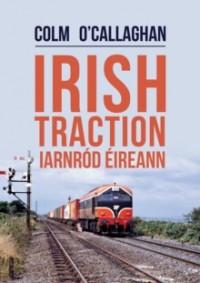 Irish Traction: Iarnrod Eireann