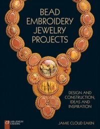 Bead Embroidery Jewelry Projects