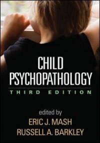 Child Psychopathology, Third Edition