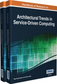 Handbook of Research on Architectural Trends in Service-Driven Computing 2 Volumes