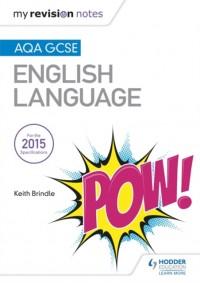 My Revision Notes: AQA GCSE English Language