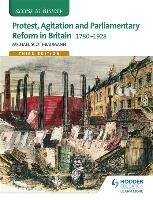 Access to History: Protest, Agitation and Parliamentary Reform