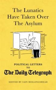 The Lunatics Have Taken Over the Asylum