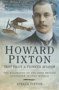Howard Pixton Test Pilot and Pioneer Aviator