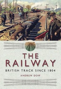 Railway - British Track Since 1804