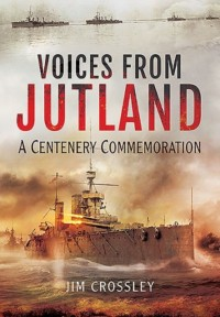 Voices from Jutland: A Centenary Commemoration