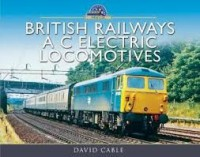 British Railways a C Electric Locomotives