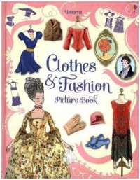 Clothes and Fashion Picture Book £Library Edition]