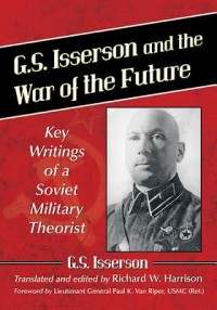 G.S. Isserson and the War of the Future