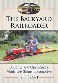 The Backyard Railroader