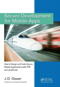 Secure Development for Mobile Apps