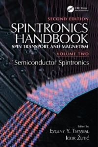 Spintronics Handbook, Second Edition: Spin Transport and Magnetism